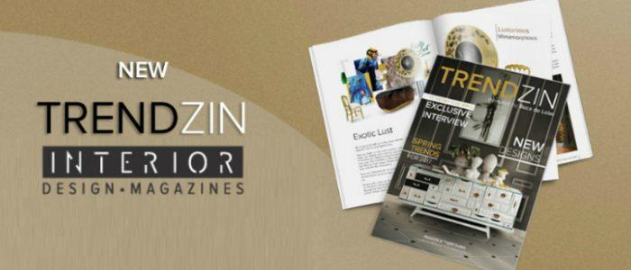 Interior Design Magazines Download Free New Trendzin Interior Design Magazine By Boca Do Lobo