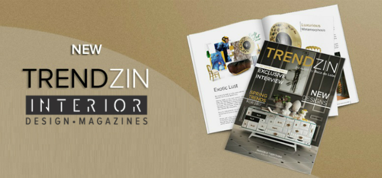 Download Free New TRENDZIN Interior Design Magazine by Boca Do Lobo ➤ To see more news about the Interior Design Magazines in the world visit us at www.interiordesignmagazines.eu #interiordesignmagazines #designmagazines #interiordesign @imagazines @bocadolobo