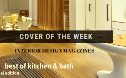 kitchen and bathroom design Discover The Best Of Kitchen And Bathroom Design In This Special Issue Discover The Best Of Kitchen And Bathroom Design In This Special Issue capa 480x300