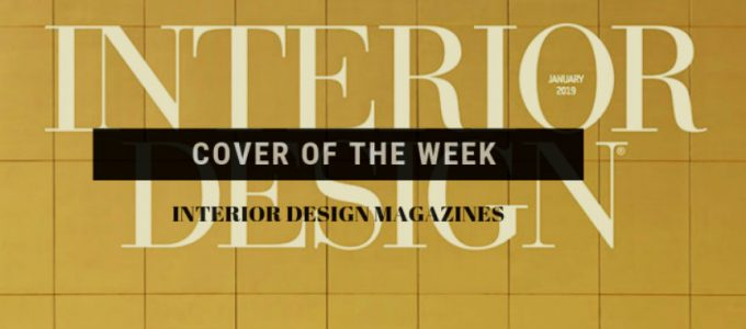 Interior Design Magazine Everything About The Latest Interior Design Magazine Issue Everything About The Latest Interior Design Magazine Issue capa 680x300
