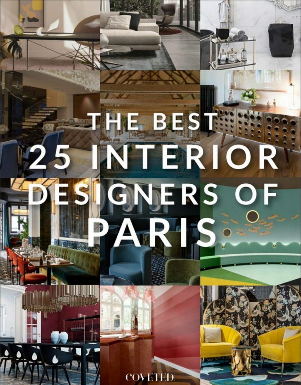 This Incredible Ebook Shows The 25 Best Interior Designers From France