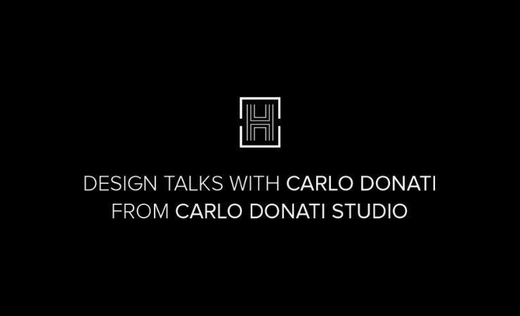 carlo donati Exclusive Interview with Carlo Donati Design Talks An Exclusive Interview with the Amazing Carlo Donati 1 740x450  Home Design Talks An Exclusive Interview with the Amazing Carlo Donati 1 740x450